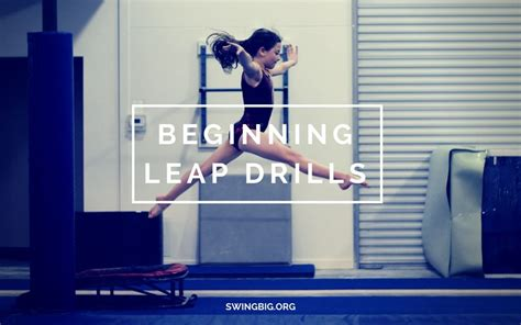 setting drills for tumbling beginning leap drills how do we teach it dance
