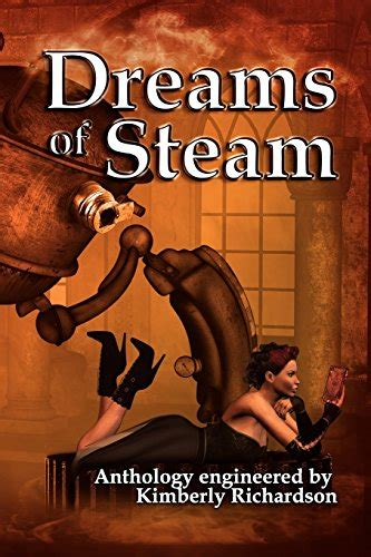 Dreams Of Steam 4 Gizmos biography of author richardson booking