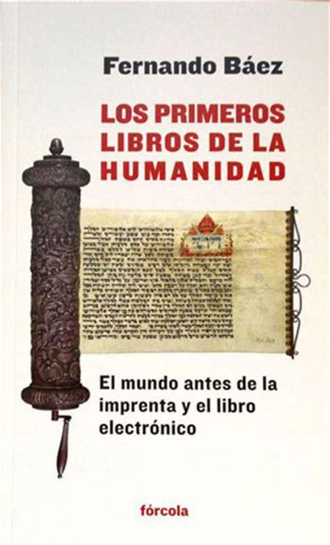 libro los origenes de la dosdoce com los primeros libros de la humanidad dosdoce com