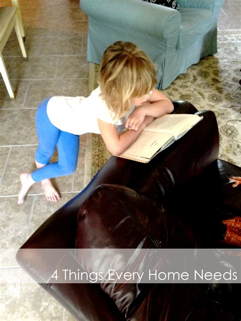 things every home needs 4 things every home needs we are that family