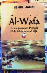 Al Wafa Kesempurnaan Pribadi Nabi Muhamamad Ibnul Jauzioriginal jual buku ibnul jauzi berbagai penerbit katalog