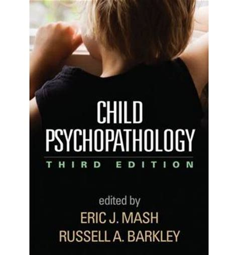 child psychopathology eric j mash 9781462516681