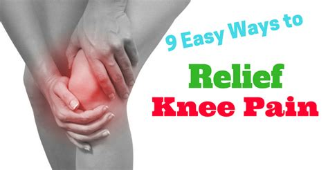 9 ways to treat knee easy simple home remedies