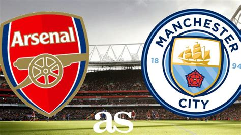 arsenal vs man city premier league how and where to watch arsenal vs man