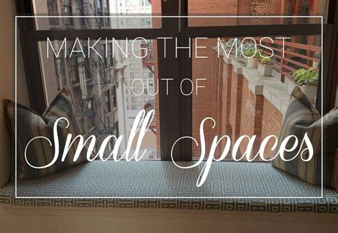 making the most of small spaces making the most out of small spaces cushion source blog