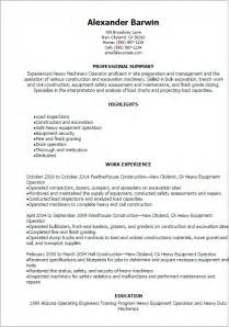 Free Sle Resume Heavy Equipment Operator Professional Heavy Machinery Operator Resume Templates To Showcase Your Talent Myperfectresume