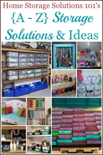 home storage solutions 101 a z home storage solutions