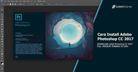 Photoshop Untuk Mac cara install adobe photoshop cc 2017 apa fungsi adobe