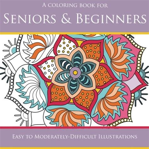 coloring book for elderly coloring books for seniors including books for dementia