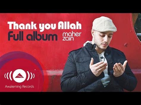 download mp3 full album maher zain maher zain thank you allah music album full audio