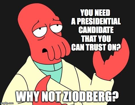 Why Not Meme - why not zoidberg imgflip