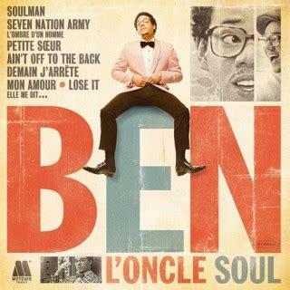 ben l oncle soul lose it ben l oncle soul ben l oncle soul discografia vagalume