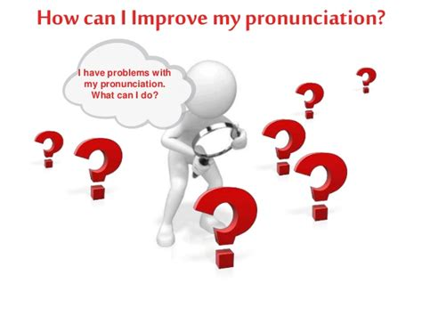 improve your pronunciation with text to speech tools