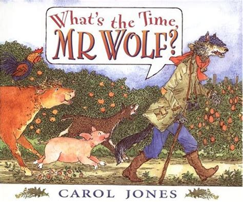 Whats The Time Mr Wolf Ebooke Book what s the time mr wolf by carol jones reviews
