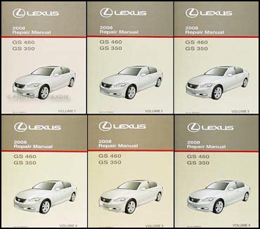 free car manuals to download 2007 lexus gs spare parts catalogs 2008 lexus gs 350 and gs 460 repair shop manual original 6 volume set