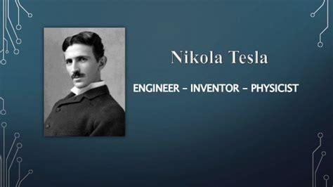 Nikola Tesla Inventor Nikola Tesla