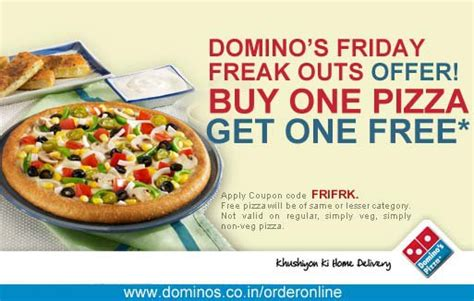 domino pizza friday offer domino s friday freak outs offer buy one pizza get one