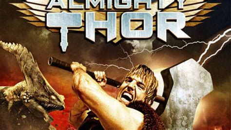 film almighty thor almighty thor 2011 traileraddict