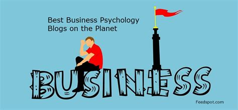 Top Mba Blogs by Top 25 Business Psychology Blogs And Websites To Follow In