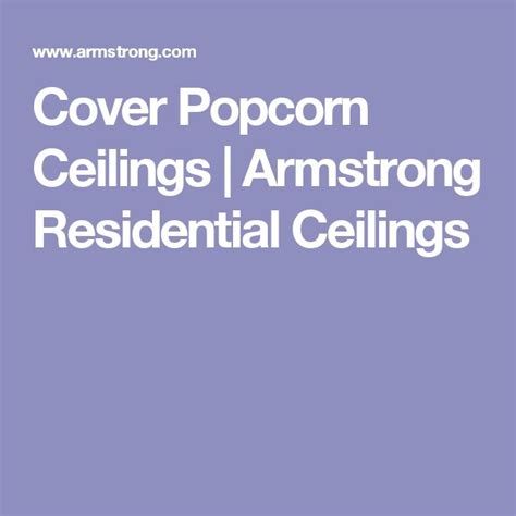 Armstrong Popcorn Ceiling Cover - 17 best ideas about popcorn ceiling on cover