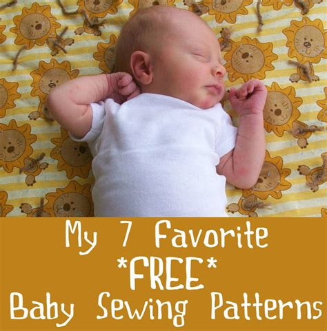 pattern sewing baby free feathers flights sewing blog my 7 favorite baby sewing