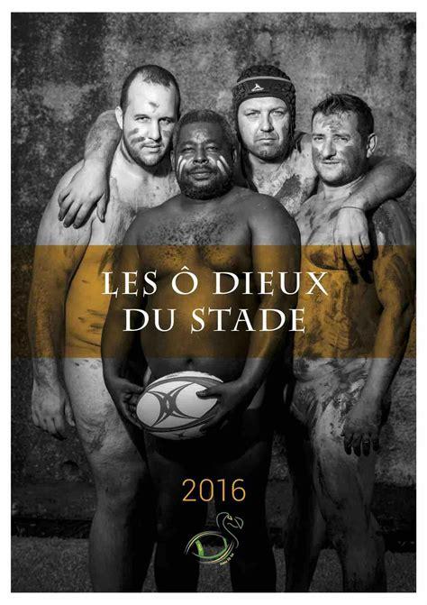 Calendrier Rugbymen Les 212 Dieux Du Stade Le Calendrier Audacieux