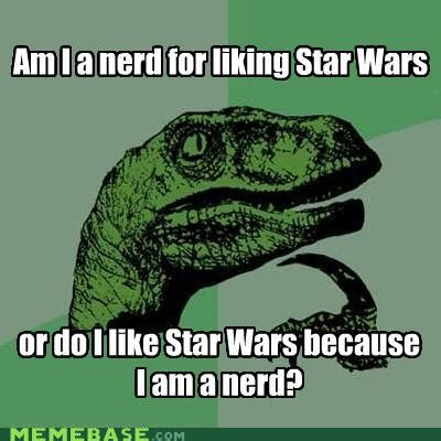 Star Wars Nerd Meme - el blog de los perspectivos star wars memes