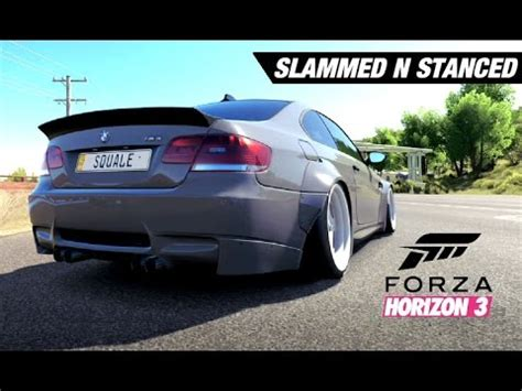 stanced cars forza horizon slammed n stanced bmw m3 build forza horizon 3 youtube