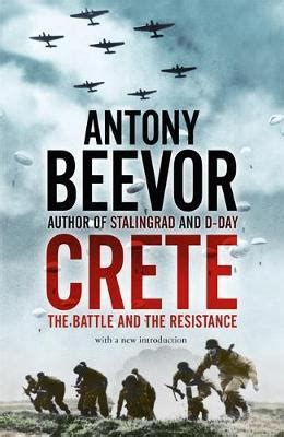crete the battle and the resistance by antony beevor avaxhome booktopia crete the battle and the resistance by antony beevor 9780719568312 buy this book