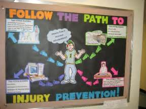 Title of bulletin board follow the path to injury prevention