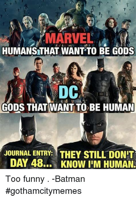 Meme Journal - marvel humansthat want to be gods dc gods that want to be