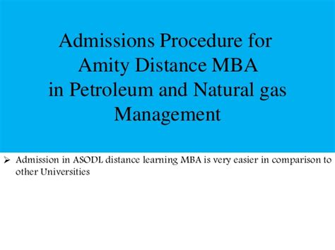 Mba Fashion Management Amity by Amity Distance Mba In Petroleum And Gas Management