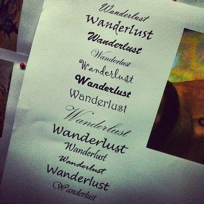 wanderlust tattoo ideas pinterest fonts wanderlust