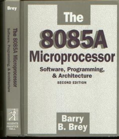 reference books microprocessor 8085 the 8085a microprocessor software programming