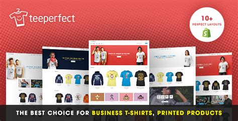 shopify themes for t shirts teeperfect the best choice for business t shirts