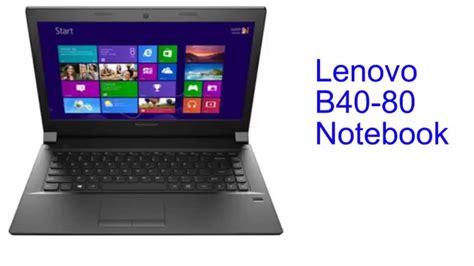 lenovo notebook b40 80 2id lenovo b40 80 notebook specification india