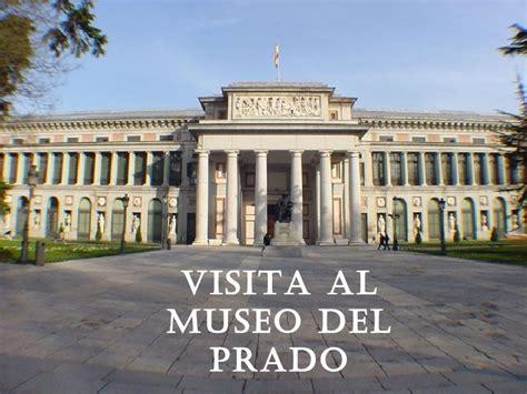 el museo de los 8467871563 presentacion sobre el museo del prado