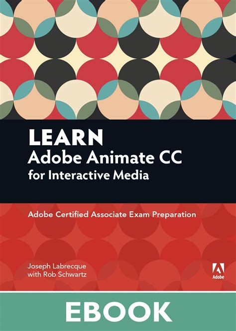 how to in adobe animate cc books learn adobe animate cc for interactive media adobe
