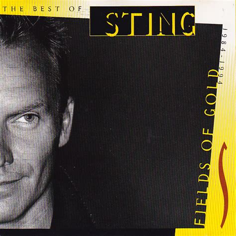 sting fields of gold best of sting fields of gold the best of sting 1984 1994 at