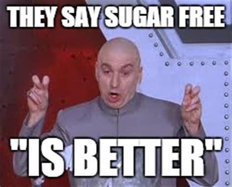 Sugar Meme - dr evil laser meme imgflip