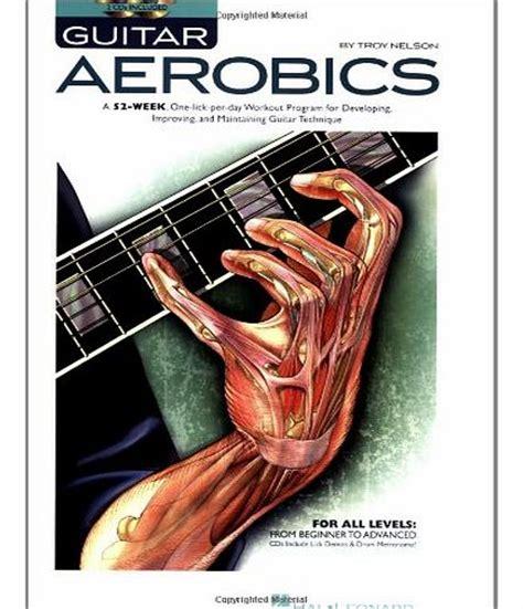 troy nelson guitar aerobics aerobics equipment hal leonard troy nelson guitar aerobics book and cd gtr book cd
