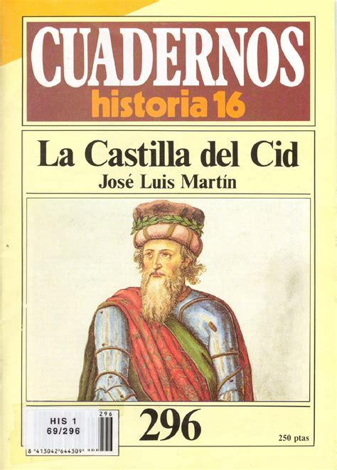 la historia de cas 1542793106 cuadernos de historia 16 296 la castilla del cid by historia y arqueolog 237 a issuu