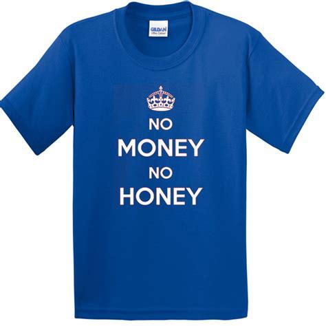 Honey T Shirt honey t shirt