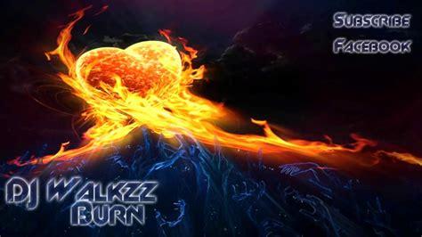 Alan Walker Burn   alan walker burn youtube