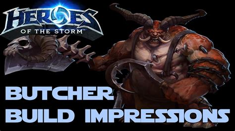 butcher build heroes of the storm gameplay butcher build it s kill