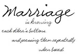 Funny Marriage Quotes From House To Home