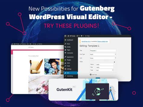 wordpress theme editor visual new possibilities for gutenberg wordpress visual editor