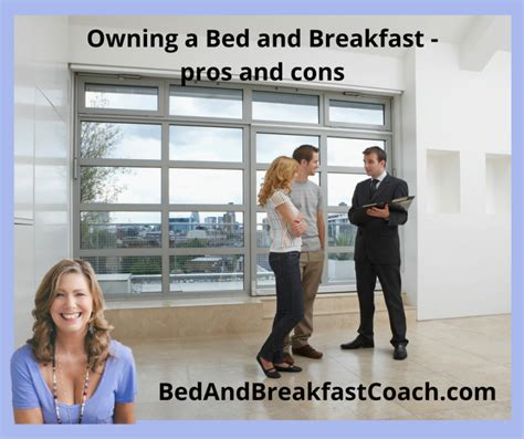 how to open a bed and breakfast owning a bed and breakfast the bed and breakfast coach