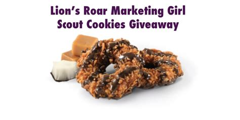 Giveaway Scout - 2nd lion s roar marketing girl scout cookies giveaway lion s roar marketing