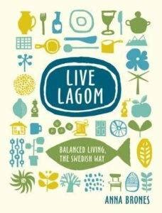 live lagom balanced living the swedish way books 19 hygge books to cozy up with on a winter